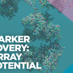 Accelerate your Biomarker discovery with High Density arrays